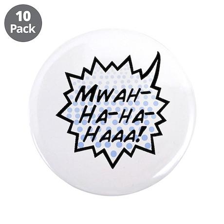 """'Evil Laugh' 3.5"""" Button (10 pack)"""