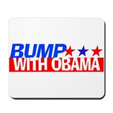 Bump With Obama Mousepad