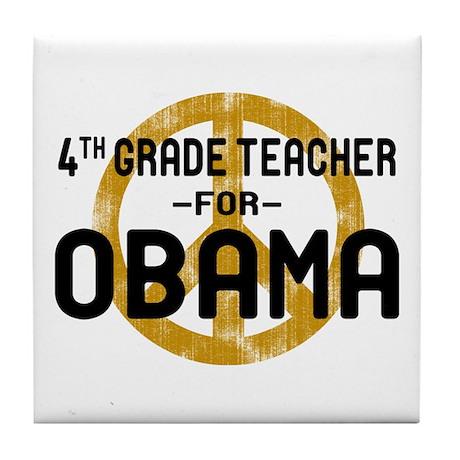 4th Grde Tchr For Obama Tile Coaster
