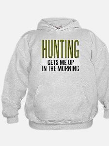 HUNTING...Gets Me Up ~ Hoodie