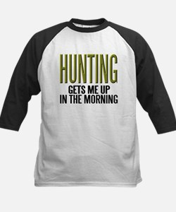 HUNTING...Gets Me Up ~ Tee