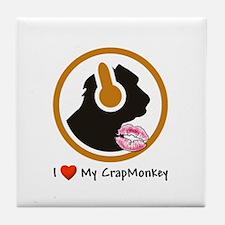 I Love My CrapMonkey Tile Coaster