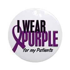 I Wear Purple For My Patients 10 Ornament (Round)