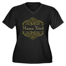 Mama Tried - Women's Plus Size V-Neck Dark T-Shirt
