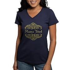 Mama Tried - Shirt