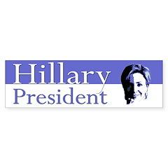 Hillary: President (bumper sticker)