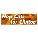 Hep Cats for Clinton bumper sticker