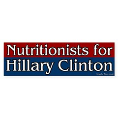 Nutritionists for Hillary Clinton bumper sticker