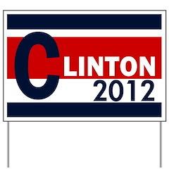 Hillary Clinton 2012 Yard Sign