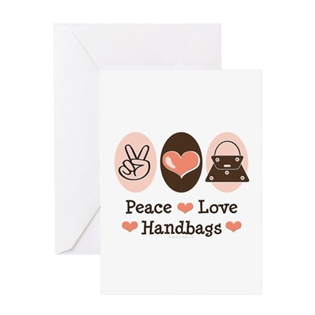 Peace Love Handbags Purse Greeting Card