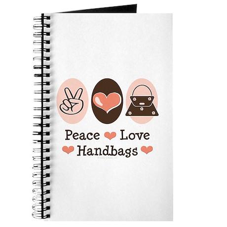 Peace Love Handbags Purse Journal