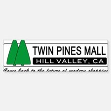 BTTF 'Twin Pines Mall' Bumper Bumper Bumper Sticker
