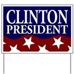 Clinton for President Yard Sign