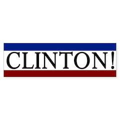 Clinton! Patriotic Bumper Bumper Sticker