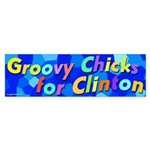 Groovy Chicks for Clinton bumper sticker