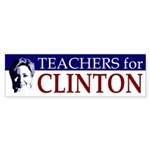 Teachers for Clinton Bumper Sticker