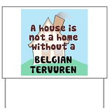 Terv Home Yard Sign