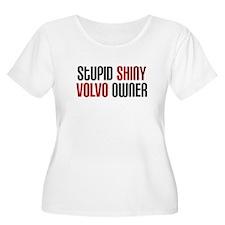 Stupid Shiny Volvo Owner #3 T-Shirt
