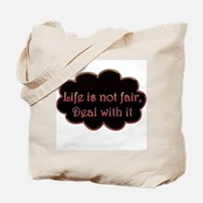 Not Fair Tote Bag