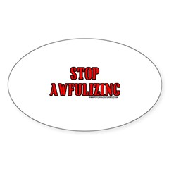 Stop Awfulizing Oval Decal