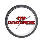 Stop Catastrophizing Wall Clock