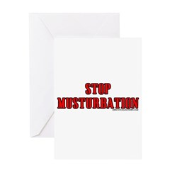 Stop Musturbation Greeting Card