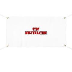 Stop Musturbation Banner