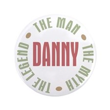 "Danny Man Myth Legend 3.5"" Button"