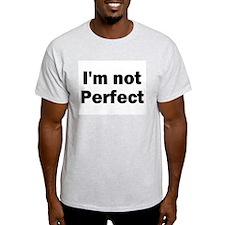 I'm Not Perfect Christian Ash Grey T-Shirt