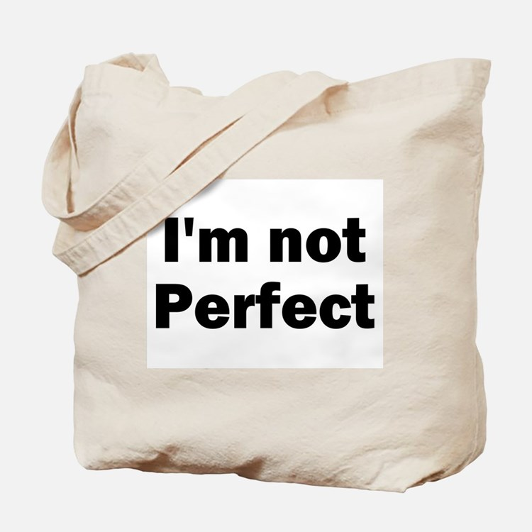 I'm Not Perfect Christian Tote Bag