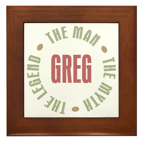 Greg Man Myth Legend Framed Tile