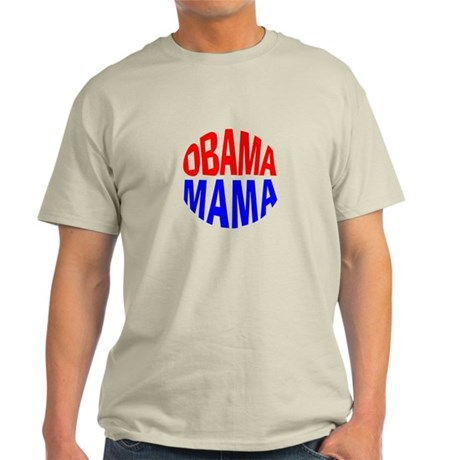 Obama Mama Light T-Shirt