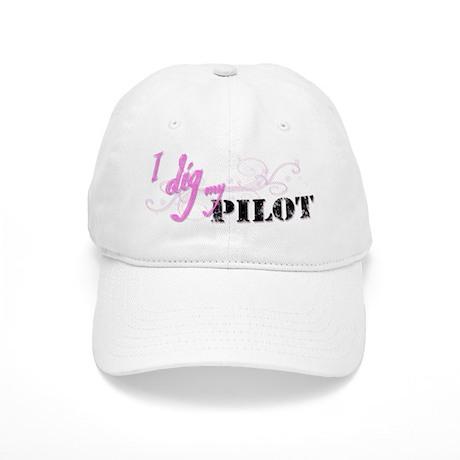 I Dig My Pilot Cap