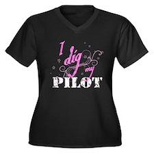 I Dig My Pilot Women's Plus Size V-Neck Dark T-Shi