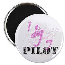 I Dig My Pilot Magnet
