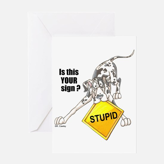 NH Is this your sign STUPID Greeting Card
