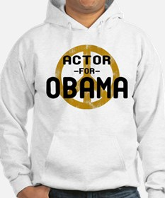 Actor for Obama Hoodie