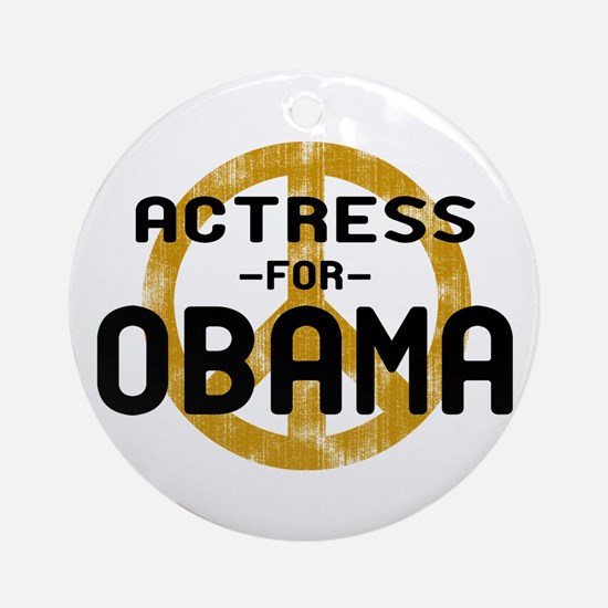 Actress for Obama Ornament (Round)