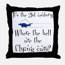 No Flying Cars? Throw Pillow