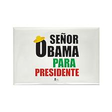 Senor Obama Para Presidente Rectangle Magnet