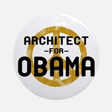 Architect for Obama Ornament (Round)