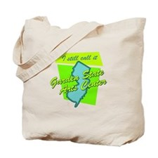 I Still Call It Garden State Tote Bag