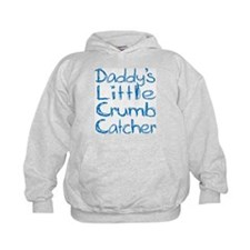 Daddy's Little Boy Crumb Catc Hoodie