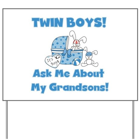 Twin Grandsons Yard Sign