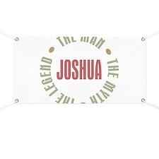 Joshua Man Myth Legend Banner