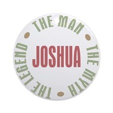 Joshua Man Myth Legend Ornament (Round)