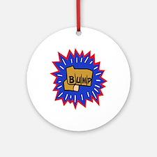 BUMP Ornament (Round)