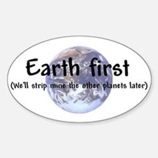 """""""Earth First"""" Oval Decal"""