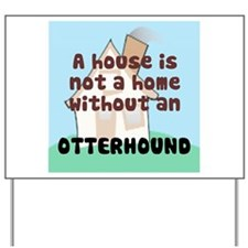 Otterhound Home Yard Sign
