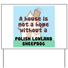 Lowland Home Yard Sign